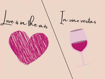 Love is in the air или in Vino Veritas?