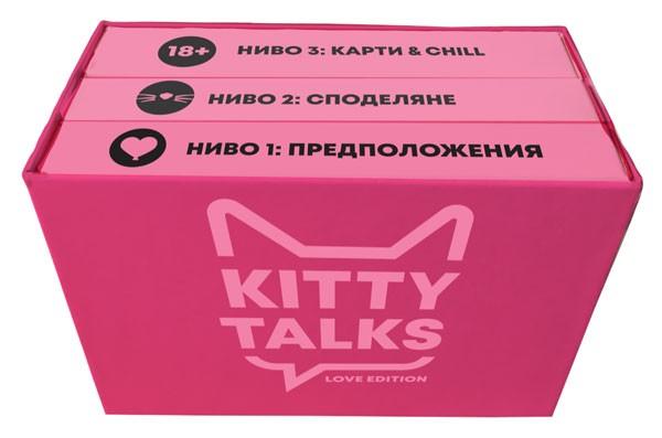 """""""Kitty Talks Love Edition"""""""